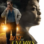Taraji P. Henson, THE BEST OF ENEMIES April 5th